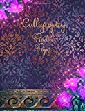 Calligraphy Practice Paper: Elegant Shabby Chic Slanted Grid Notebook 100 sheets paper 200 pages 7.44x9.69 IN Perfect Binding Magic Flowers Damask