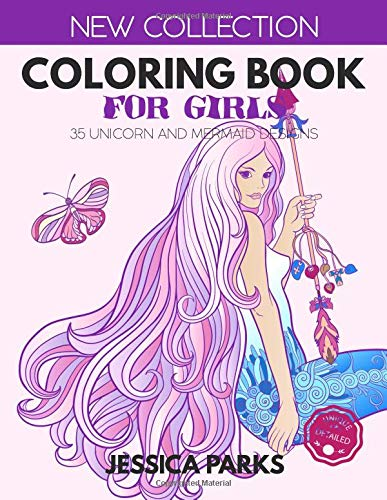Coloring Book For Girls: 35 Unicorn And Mermaid Designs For Relaxation And Creativity, For Girls, Kids And Adults - Part 1 (Adult Coloring Books by BRH OU) por Jessica Parks