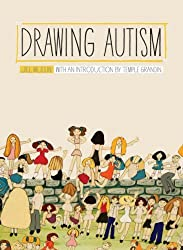 Drawing Autism by Jill Mullin (2010-01-16)