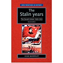 [(The Stalin Years: The Soviet Union 1929-53)] [Author: Evan Mawdsley] published on (September, 2003)