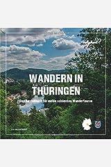 vollgeherzt: Wandern in Thüringen: Das Ausfüllbuch für meine schönsten Wandertouren Taschenbuch
