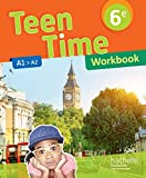 Teen Time anglais cycle 3 / 6e - Éd. 2017