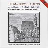 Orgelwerke von Johann Sebastian Bach in der Thomaskirche Leipzig