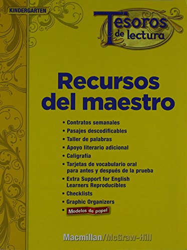Tesoros de Lectura, a Spanish Reading/Language Arts Program, Grade K, Teacher Resource Book (Elementary Reading Treasures) por Mcgraw-Hill Education
