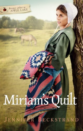 Miriam S Quilt Forever After In Apple Lake Series