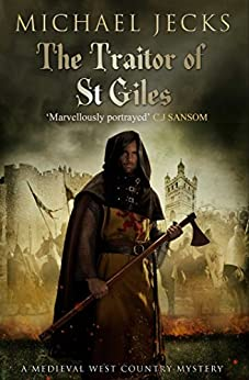 The Traitor of St. Giles (Knights Templar Mysteries Book 9) by [Jecks, Michael]