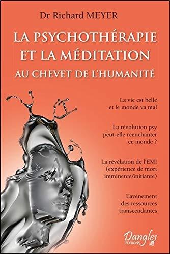 La psychothérapie et la méditation au chevet de l'humanité