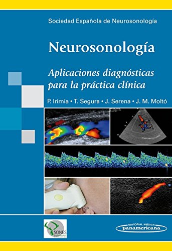 Neurosonologia / Neurosonology: Aplicaciones Diagnosticas Para La Practica Clinica / Diagnostic Applications in Clinical Practice