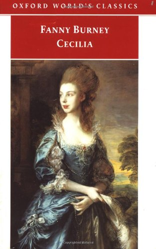 Cecilia: or Memoirs of an Heiress (Oxford World's Classics)