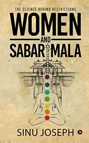 Women and Sabarimala: The Science behind Restrictions