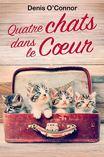 Quatre chats dans le coeur