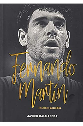 Fernando Martín. Instinto ganador