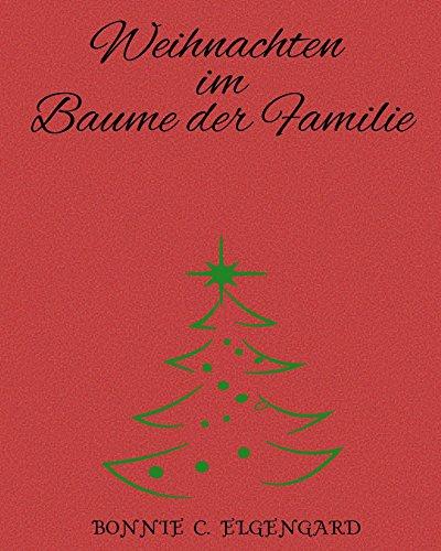 Weihnachten im Baume der Familie (German Edition)