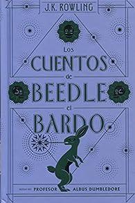 Los cuentos de Beedle el bardo par J.K. Rowling