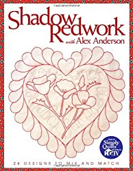 Shadow Redwork with Alex Anderson - Print on Demand Edition
