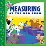 Measuring at the Dog Show (Math in Our World) (Hardback) - Common