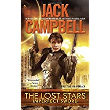 The Lost Stars: Imperfect Sword by Jack Campbell (September 29,2015)