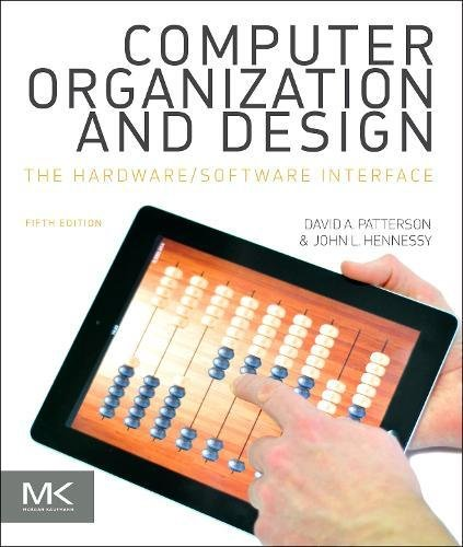 Computer Organization and Design MIPS Edition: The Hardware/Software Interface (The Morgan Kaufmann Series in Computer Architecture and Design)