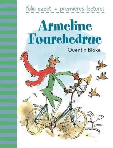 Armeline Fourchedrue par Quentin Blake