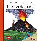Los volcanes (Mundo maravilloso)