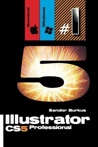 Illustrator CS5, Professional (Macintosh / Windows): Buy this book, get a job ! by Sandor Burkus (2011-09-12)
