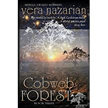 Cobweb Forest by Vera Nazarian (2013-12-31)