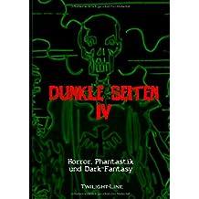 Dunkle Seiten IV: Horror, Phantastik und Dark-Fantasy