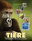 TIERE – Enzyklopädie für die ganze Familie: Entdecken Sie die verblüffenden Geheimnisse der Tierwelt