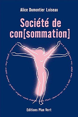 Société de con[sommation]