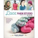 Lace Yarn Studio: Garments, Hats, and Fresh Ideas for Lace Yarn by Carol J. Sulcoski (2015-04-21)