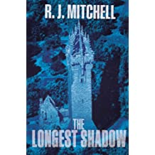 The Longest Shadow by R. J. Mitchell (2013-11-14)