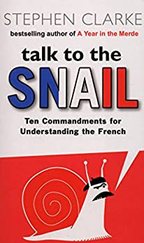 Talk to the Snail par [Clarke, Stephen]