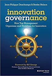 Innovation Governance - How Top Management Organizes and Mobilizes for Innovation