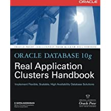 Oracle Database 10g Real Application Clusters Handbook (Oracle Press) by K Gopalakrishnan (2006-12-13)