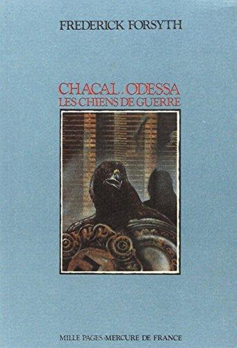Chacal - Odessa - Les chiens de guerre