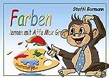 Farben lernen mit Affe Max Grau - Ein lustiges Lernbilderbuch