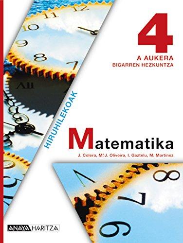 Matematika 4 A Aukera. (Matematika - A Aukera) - 9788467826319