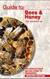 Guide to Bees & Honey: The World's Best Selling Guide to Beekeeping