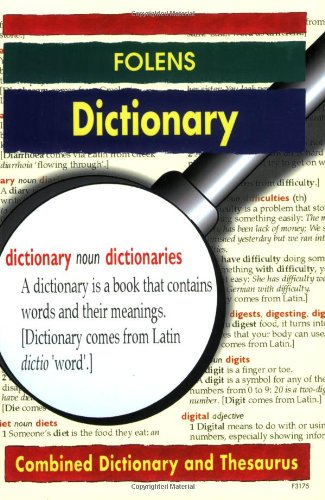 Folens Dictionaries - Dictionary and Thesaurus: Combined Dictionary and Thesaurus (Folens Dictionaries S.)