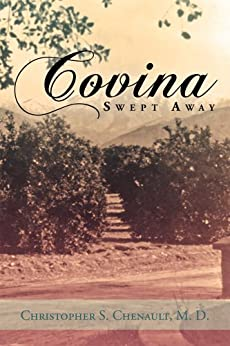 Covina Swept Away (English Edition) di [Christopher S. Chenault M. D. ]