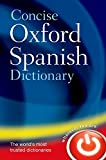 Concise Oxford Spanish Dictionary (Diccionario Oxford Concise)