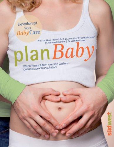 planBaby: Wenn Paare Eltern werden wollen – gesund zum Wunschkind