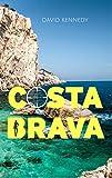 Costa Brava by David Kennedy