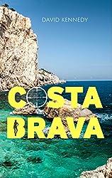 Costa Brava: A crime thriller set on the Mediterranean coast
