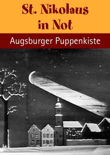 St. Nikolaus in Not - mit der Augsburger Puppenkiste