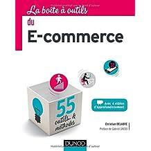 La Boîte à outils du e-commerce - 55 outils et méthodes