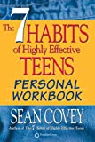 The 7 Habits of Highly Effective Teens: Personal Workbook by Sean Covey (2007-05-04)