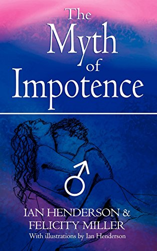The Myth of Impotence (Miller Felicity)