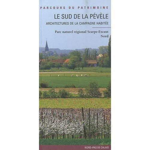 Le Sud de la Pévèle : Architectures de la Campagne habitée