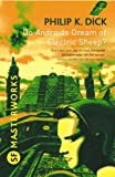 Do Androids Dream Of Electric Sheep? (S.F. MASTERWORKS) (English Edition)